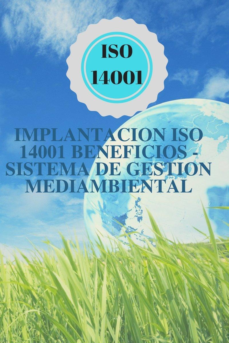 ISO 14001 - iMPLANTACION- SISTEMA GESTION